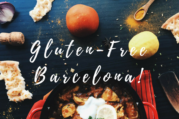 Enjoy Eating Gluten Free in Barcelona!